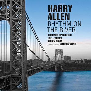 Harry Allen: Rhythm on the River