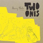 Harry Skoler: Two Ones