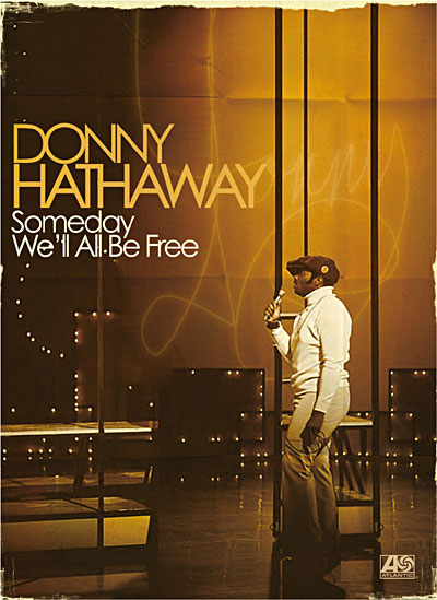 Album Donny Hathaway: Someday We'll All Be Free by Donny Hathaway