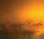Album Phantoms of Love by Havana Carbo