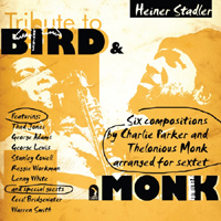 Tribute to Bird & Monk by Heiner Stadler