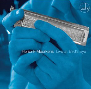 Hendrik Meurkens: Live At Bird's Eye