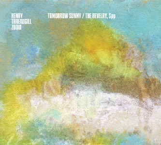Henry Threadgill: Tomorrow Sunny / The Revelry, Spp