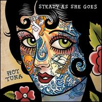 "Read ""Hot Tuna: Steady As She Goes"" reviewed by Doug Collette"