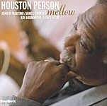 Houston Person: Mellow