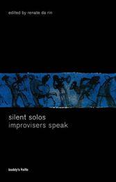 "Read ""Silent Solos: Improvisers Speak"" reviewed by Jakob Baekgaard"