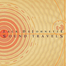 Jack DeJohnette: Sound Travels
