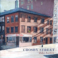Album Crosby Street by Jake Saslow