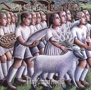 Jakszyk, Fripp & Collins: A Scarcity of Miracles