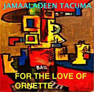 For the Love of Ornette