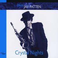 Album Crystal Nights by Jay Patten