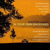 "Read ""Jazzvox Presents: In Your Own Backyard"" reviewed by C. Michael Bailey"