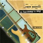 Jeff Berlin: In Harmony's Way