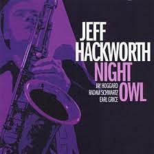 Jeff Hackworth: Night Owl