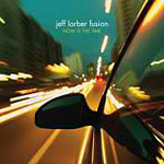Album Now Is The Time by Jeff Lorber