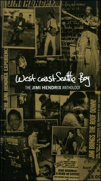 Jimi Hendrix: West Coast Seattle Boy - The Jimi Hendrix Anthology by Jimi Hendrix
