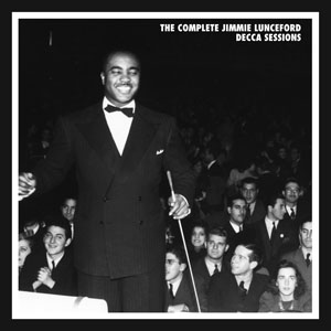 "Read ""Jimmie Lunceford: The Complete Jimmie Lunceford Decca Sessions"" reviewed by David Rickert"