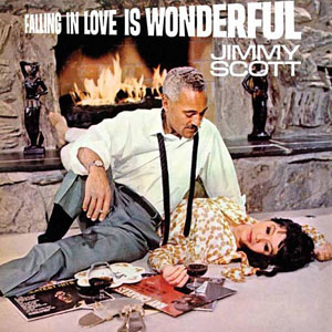 Jimmy Scott: Falling In Love Is Wonderful