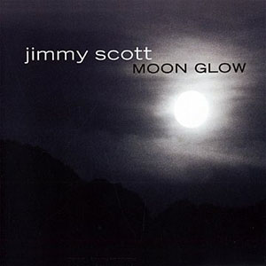 Album Moon Glow by Jimmy Scott