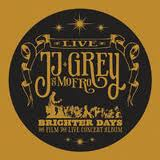 JJ Grey and Mofro: Brighter Days