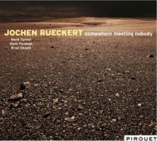 Jochen Rueckert: Somewhere Meeting Nobody