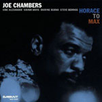 Joe Chambers: Horace to Max