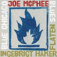 Joe McPhee / Ingebrigt Haker Flaten: Blue Chicago Blues