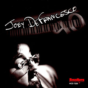 Album 40 by Joey DeFrancesco