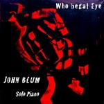 Album Who Begat Eye by John Blum
