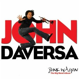John Daversa: Junk Wagon:The Big Band Album