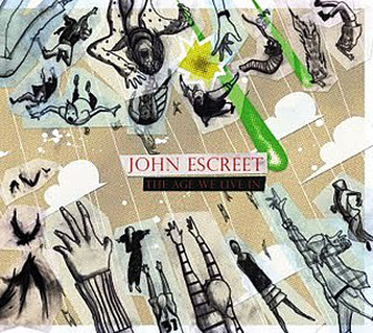 John Escreet: The Age We Live In
