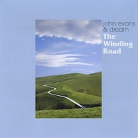 Album The Winding Road by John Evans and Dream