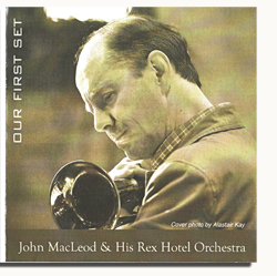 "Read ""John MacLeod & His Rex Hotel Orchestra / Tim Davies Big Band / New England Jazz Ensemble"""