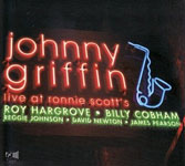 Johnny Griffin: Live at Ronnie Scott's