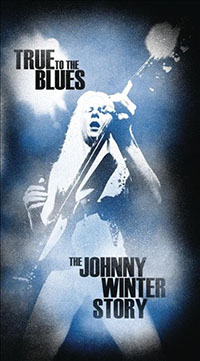"Read ""Johnny Winter: True to the Blues - The Johnny Winter Story"" reviewed by John Kelman"