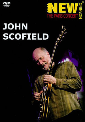 Album New Morning: The Paris Concert by John Scofield
