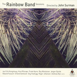 John Surman: The Rainbow Band Sessions