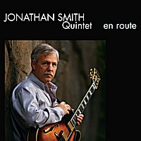 Jonathan Smith Quintet: En Route