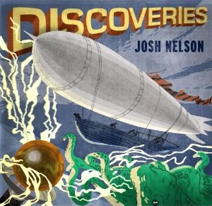 Album Discoveries by Josh Nelson