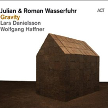 Julian and Roman Wasserfuhr: Gravity