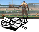Shadowball