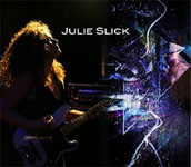 Julie Slick: Julie Slick