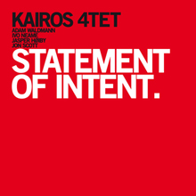 Album Statement Of Intent by Kairos 4tet