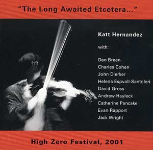 The Long Awaited Etcetera: Katt Hernandez at High Zero