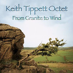 Keith Tippett Octet: From Granite To Wind