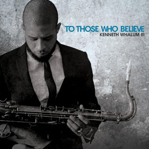 Kenneth Whalum III: To Those Who Believe