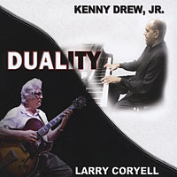 Kenny Drew, Jr. and Larry Coryell: Duality