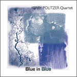 Album Blue in Blue by Kerry Politzer