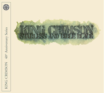 King Crimson: Starless and Bible Black (40th Anniversary Series)