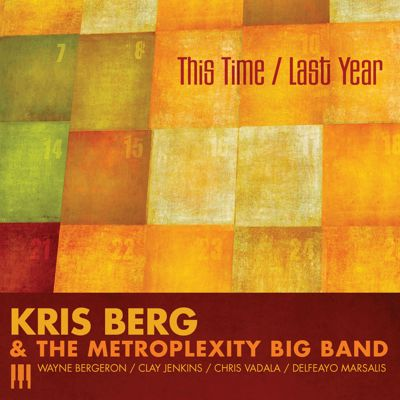 "Read ""Kris Berg & the Metroplexity Big Band / Michael Treni Big Band / Millennium Jazz Orchestra"""
